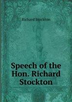 Speech of the Hon. Richard Stockton