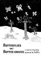 Butterflies W/ Butter Knives