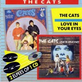 Cats / Love In Your Eyes