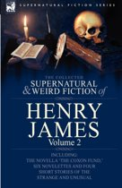 The Collected Supernatural and Weird Fiction of Henry James