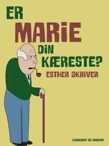 Er Marie din kæreste?