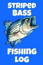 Striped Bass Fishing Log