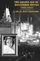 The Golden Age of Hollywood Movies 1931-1943: Vol II, Joan Crawford