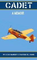 Cadet: A Memoir