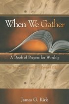 When We Gather, Revised Edition