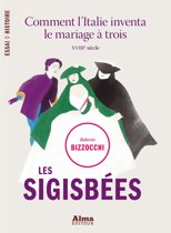 Les sigisbées. comment l'italie inventa le mariage à trois