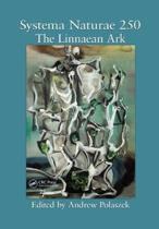 Systema Naturae 250 - The Linnaean Ark