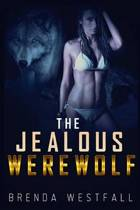 The Jealous Werewolf