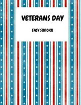 Veterans Day: 100 Easy Sudoku Puzzles In Large Print Veterans Day