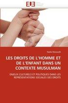 Les Droits de l''homme Et de l''enfant Dans Un Contexte Musulman
