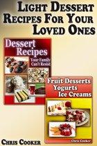 Light Dessert Recipes For Your Loved Ones