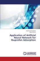 Application of Artificial Neural Network for Ibuprofen Adsorption