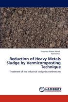 Reduction of Heavy Metals Sludge by Vermicomposting Technique
