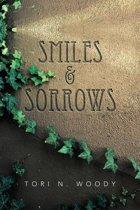 Smiles & Sorrows