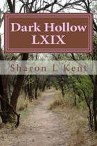 Dark Hollow LXIX