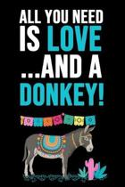 All You Need Is Love... And A Donkey!