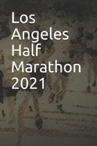 Los Angeles Half Marathon 2021