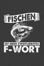Fischen ist mein zweitliebstes F-Wort: Jahres-Kalender f�r das Jahr 2020 DinA-5 Jahres-Planer Organizer