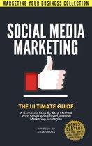 Social Media Marketing The Ultimate Guide