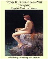 Voyage D'Un Jeune Grec à Paris (Complete)