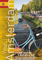 Your amsterdam guide (2016) (spanish ed.)