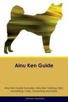 Ainu Ken Guide Ainu Ken Guide Includes
