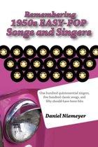 Remembering 1950s EASY-POP Songs and Singers