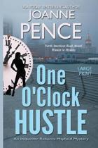 One O'Clock Hustle [large Print]