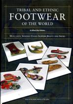 Tribal and ethnic footwear of the world