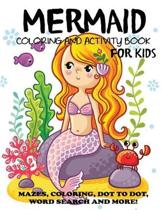 Mermaid Coloring and Activity Book for Kids