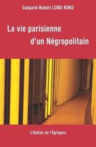La Vie Parisienne d'Un N gropolitain