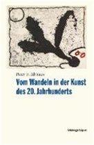 Vom Wandeln in Der Kunst Des 20. Jahrhunderts