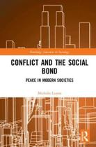 Conflict and the Social Bond