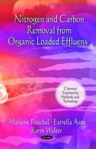 Nitrogen & Carbon Removal from Organic Loaded Effluens