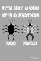 It s not a bug it s a feature