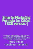 Smartermarketing Formula for Ceos! (B2B Version)
