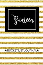 Sixteen Bucket List Journal: Cute 16th Birthday Gift for Women - Alternative to a Card Notebook- Great Christmas or Birthday Present for Her