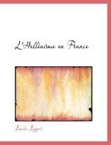 L'Hellacnisme En France