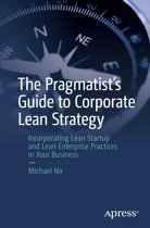 The Pragmatist's Guide to Corporate Lean Strategy