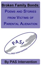Broken Family Bonds: Poems and Stories from Victims of Parental Alienation
