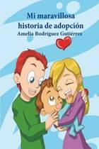 Mi Maravillosa Historia de Adopci