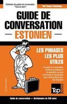 Guide de Conversation Francais-Estonien Et Mini Dictionnaire de 250 Mots