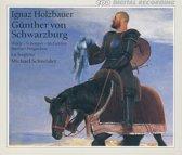 Holzbauer: Gunther von Schwarzburg / Schneider, La Stagione
