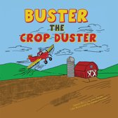 Buster the Crop Duster