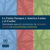 La Union Europea y América Latina y el Caribe