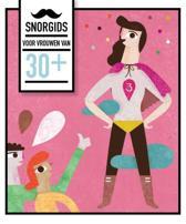 Snorgids voor vrouwen van 30+