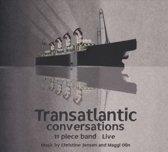 Transatlantic Conversations: 11 Piece Band