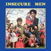Insecure Men -Coloured-