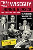 Boek cover Way Of The Wiseguy van Joe Pistone
