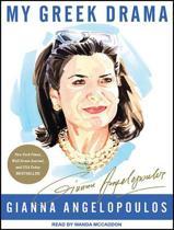 My Greek Drama (Library Edition)